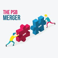 Was the Merging of PSBs a good move?