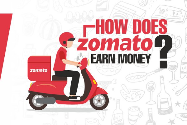 How does Zomato earn Money?