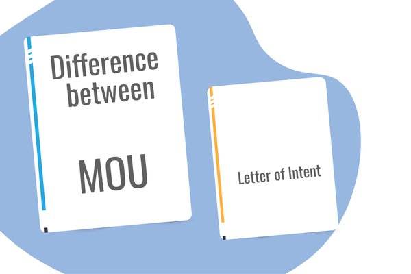 Difference between MoU and Letter of Intent